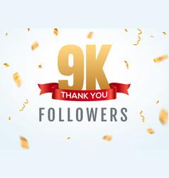 thank you 9000 followers design template social vector image