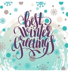 Best winter greetings handwritten lettering vector