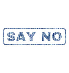 Say no textile stamp vector