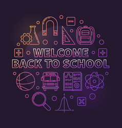 Welcome back to school colored round line vector