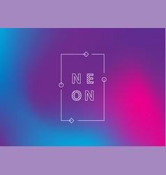 neon gradient ui ux background trendy web color vector image
