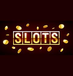 slots gambling games csino banner with slots vector image