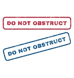 Do Not Obstruct Rubber Stamps vector image vector image