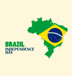 brazil independence day with brazil map vector image
