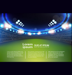 Sport stadium with lights and tribunes template vector