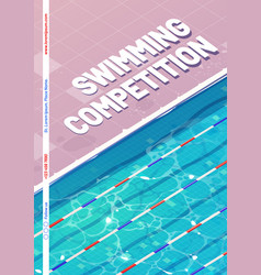 Swimming competition poster with top view pool vector