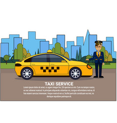 Taxi driver standing at yellow automobile over vector
