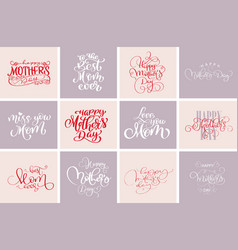 happy mothers day quotes best mom ever set of vector image