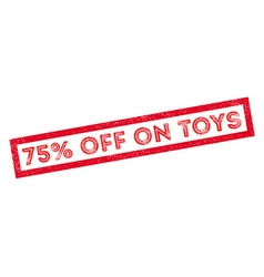 75 percent off on toys rubber stamp vector