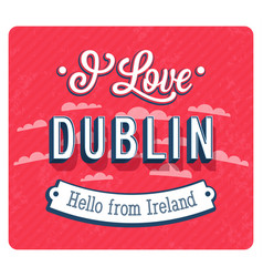 Vintage greeting card from dublin - ireland vector
