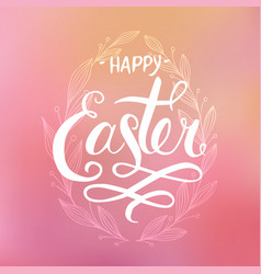 happy easter hand drawn calligraphy and brush pen vector image