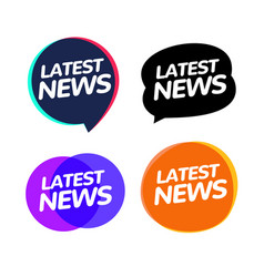 latest news badge announcement news speech bubble vector image