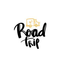 road trip lettering handwritten calligraphy vector image vector image