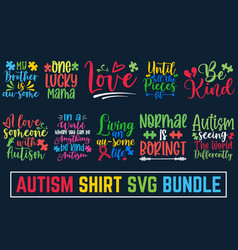 Sweet cute inspiration autism typography autism t vector