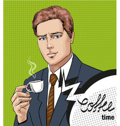 pop art of man with cup of vector image vector image
