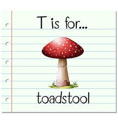 Flashcard letter T is for toadstool vector