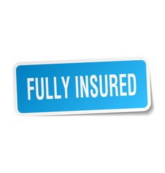 Fully insured square sticker on white vector