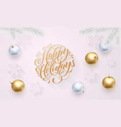 happy holidays golden decoration hand drawn gold vector image