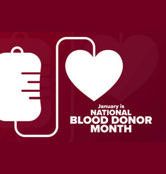January is national blood donor month holiday vector