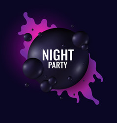 night party poster black spheres on a dark vector image