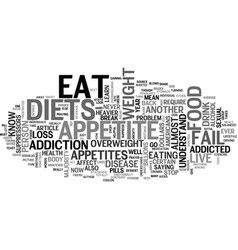 Why diets fail and appetites rule text word cloud vector