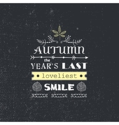autumn quote poster with hand drawn vector image vector image