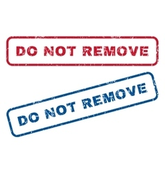 Do Not Remove Rubber Stamps vector image