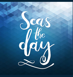 Handdrawn lettering about travel sea ocean vector