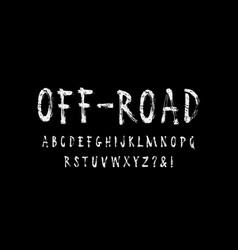 Handwritten brush font in grunge style vector