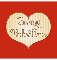 be my valentine1 vector image