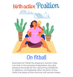 Birth active position on fitball man help vector