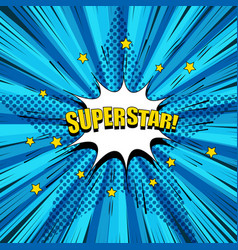Comic superstar bright concept vector
