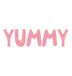 Word yummy made from donuts letters hand drawn vector