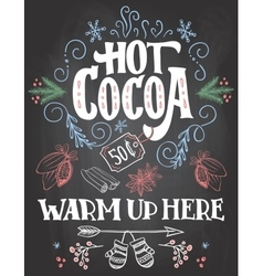 Hot cocoa sign on chalkboard background vector image vector image