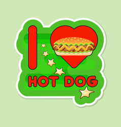 i love hot dog card vector image