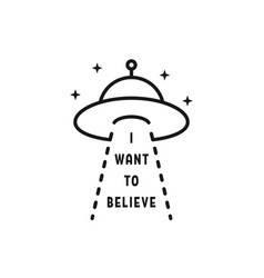 I want to believe text with ufo vector