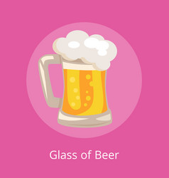 traditional glass of beer with white foam vector image