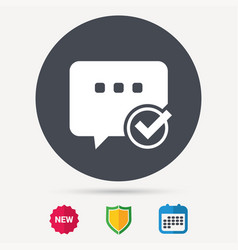 chat with tick icon speech bubble sign vector image
