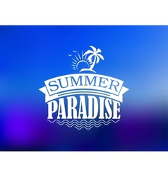 The summer paradise poster design vector