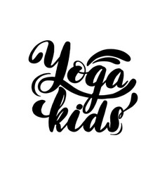 yoga kids lettering card typographic vector image