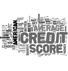 average american credit score is it good enough vector image