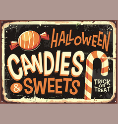 candies and sweets halloween holidays retro sign vector image