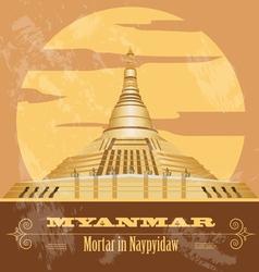 Myanmar Burma landmarks Retro styled image vector image