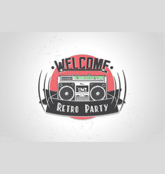 typographic welcome retro party poster detailed vector image