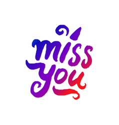 concept of miss you word vector image
