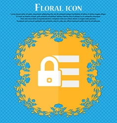 Lock login icon sign Floral flat design on a blue vector