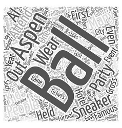 aspen nightlife the sneaker ball Word Cloud vector image vector image