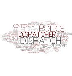 dispatch word cloud concept vector image