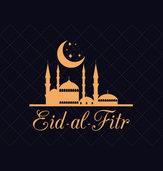 eid al fitr islamic holiday greeting card with vector image