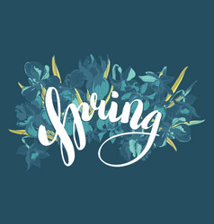 beautiful lettering spring hand drawn floral vector image